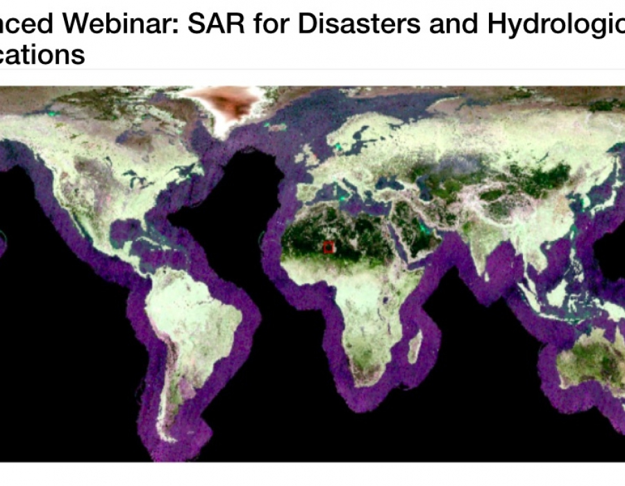 Advanced Webinar: SAR for Disasters and Hydrological Applications